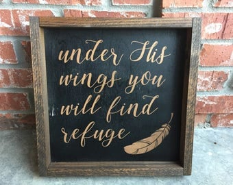 Under His Wings (wood sign)