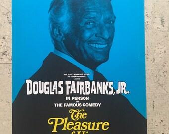 "Free shipping. Douglas Fairbanks Jr. ""The Pleasure of His Company"". 1970s theatre poster."