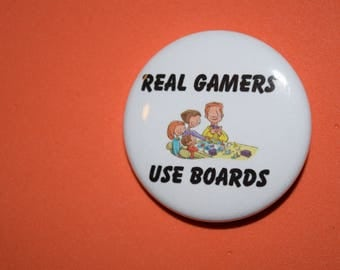 Real Gamers use Boards 1.5 Pin-back Button