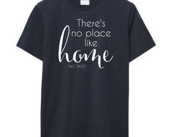 There's No Place Like Home Tee