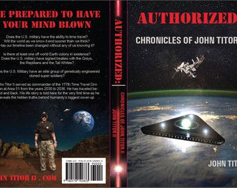 Authorized: Chronicles of John Titor II