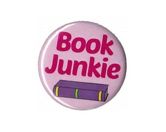 Book Junkie Button Badge Pinback