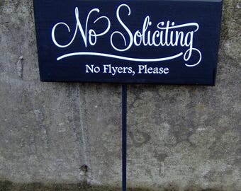 No Soliciting No Flyers Please Wood Vinyl Yard Stake Sign Retro Porch Home Decor Sign Garden Sign Yard Sign Do Not Disturb Private Property