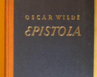 Epistola In Carcere et Vinculis by Oscar Wilde
