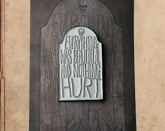 "Slaughterhouse Five Vonnegut 1.5"" Soft Enamel Pin on card"
