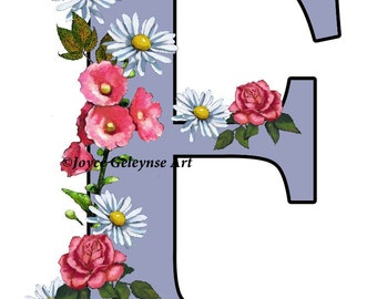 Letter F, Initial, Flower Covered Letter, Alphabet, Roses, Daisies, Hollyhocks, Original Art, Printable Letter F, Decorated Letter, Monogram