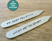 FLASH SALE, Personalized Collar Stays, To Keep You Stiff When We're Apart, boyfriend gift, gay couple, lgbt boyfriend, free shipping USA