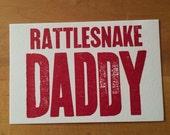 RATTLESNAKE DADDY 6 hand printed letterpress mini prints post cards