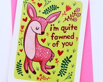 Fawned of You - Valentines day card funny love card boyfriend card husband card for girlfriend anniversary card deer valentine puns