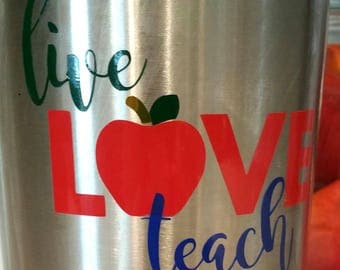 Live Love Teach Stainless Steel Tumbler - Ozark Trail - 30 oz - Teacher Gift
