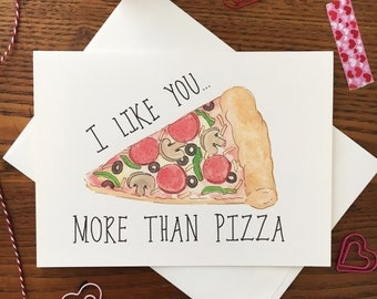 Pizza Card. I like you card. Anniversary Card. Foodie Card. Pizza Pun. Same Sex Card. Card for friend. Food pun. Pizza lover. Blank card