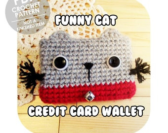 INSTANT DOWNLOAD - Kawaii funny cat credit card cc wallet - PDF crochet pattern