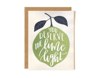 You Deserve the Limelight Illustrated Card // 1canoe2