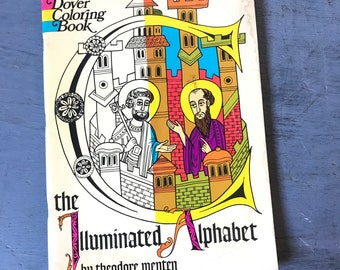 vintage adult coloring book - Dover Illuminated Alphabet - Theodore Menten - 1970s