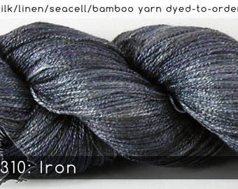 DtO 310: Iron (a RavensWing color) on Silk/Linen/Seacell/Bamboo Yarn Custom Dyed-to-Order