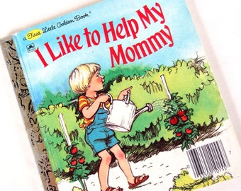 Vintage Childrens Book - I Like to Help My Mommy - First Little Golden Book