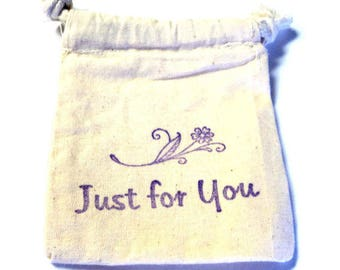 6 Muslin Bags, Just For You and Flower,Gift Bags, Packaging, 4x4 Inches, Hand Stamped, Party Favor Bags