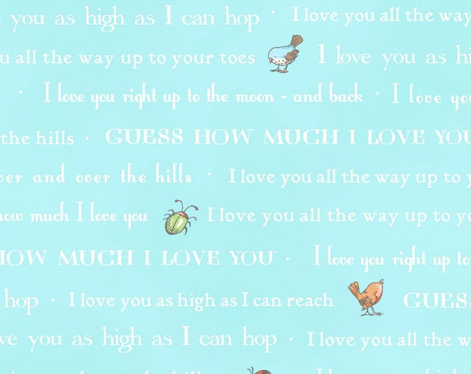 Children's Fabric, Guess How Much I Love You Blue Background White Words Fabric by Clothworks