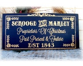 Scrooge And  Marley Proprietors of Christmas past and present wood Christmas sign