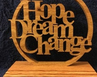 Hope, dream , change word art