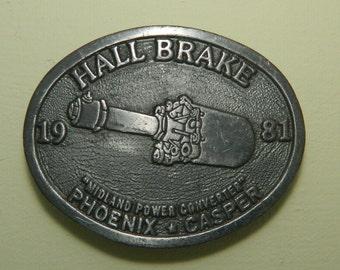 Hall Brake 1981 Pewter Belt Buckle Oval Belt Buckle Midland Power Converter Phoenix Casper Hit Line Made in the U.S.A.
