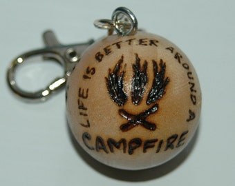 Campers Campfire-Wood Charm Clippit - Life is Better Around a Campfire - for Backpack - Bookbag - Purse or Zipperpull