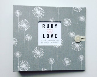 BABY BOOK | Gray Dandelions Album | Ruby Love Modern Baby Book