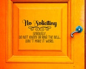 No Soliciting - Vinyl Decal - Don't Make It Weird - Wall Sticker - Door Decal - Decals - Wall Decor - Sticker - Curb Appeal