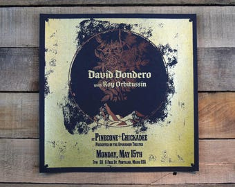 David Dondero Screen Printed Poster