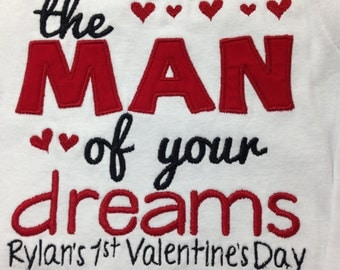 Valentine Shirt, Man of your dreams