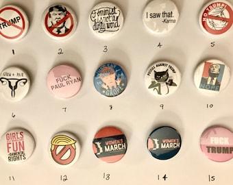 Feminist Political anti Trump - pins/buttons -  1 1/2