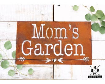Mom's Garden Sign ~ Personalized Rusty Metal Sign ~ Gift for a Gardener ~ Custom Sign ~ Gift for Mom ~ Mother's Day ~ Love