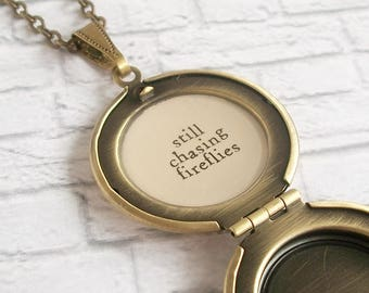 Inspirational Quote Locket Necklace Victorian Girl Antique Photo Pendant Vintage Picture Jewelry Still Chasing Fireflies