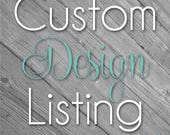 Custom Design Listing for Celina