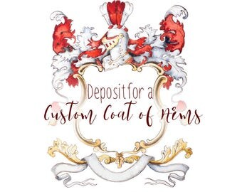 Deposit for a custom coat of arms - hand painted watercolor with gold or silver leaf