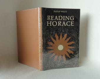 Vintage Book 1967 READING HORACE David West Greek Mythology Odes Poetry Literature Hard Cover Dust Jacket Decorative Photo Prop Coffee Table