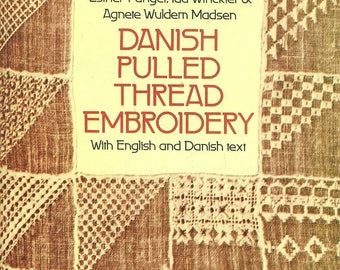 Danish Pulled Thread Embroidery with English and Danish Text 1977 Reference