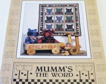 Mumm's the Word: Bowtie Bears (New, UNUSED Quilt Pattern)