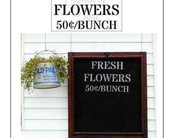 FRESH FLOWERS Farmhouse Stencil - DIY Home Decor signs, pillows and more