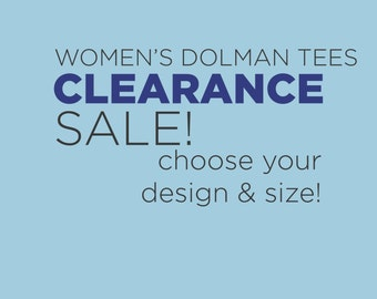 womens tee shirt CLEARANCE SALE! - Choose Your Design on black tee shirt - Royal Apparel brand dolman tee - various designs and sizes