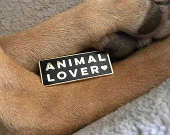 ANIMAL LOVER Enamel Pin Lapel Pin Hard Enamel Pin Pin Game Pingame black and gold flair animal pin pet parent animal