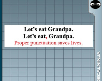 Let's Eat Grandpa. Punctuation Saves Lives Funny Geek bumper sticker