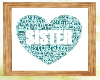 Personalised Sister,  Word Art Print, Birthday, Christmas Gift, Unique Gift, Sister Gift