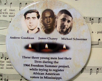 Goodman - Chaney - Schwerner - Civil Rights Movement - Activists - Black History Magnet, Unity Magnet, Large 3.50 Inches