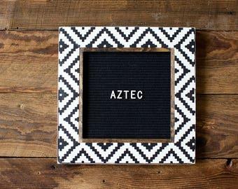 AZTEC Pattern Letter Board - 13''x13'' - Black or Gray Felt - Changeable Plastic Letters. Letterboard
