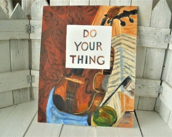 Vintage still life painting with message altered upcycled inspirational message on canvas