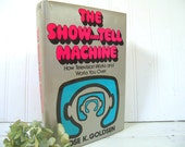 The Show and Tell Machine - How Television Works and Works you Over by Rose K. Goldsen - Vintage Book Publication Science of Television