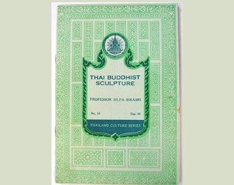 Thai Buddhist Sculpture - 1956 Vintage Booklet - Thailand / Buddhism / Eastern Philosophy - Illustrated