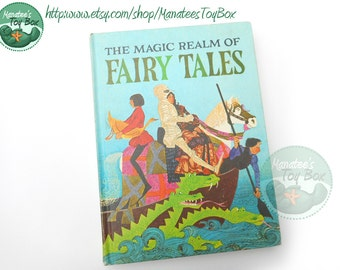 Vintage Children's Book: The Magic Realm of Fairy Tales 1960s Printing