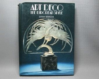 art book : ART DECO, The European Style Hardcover 1990 by Sarah. Morgan